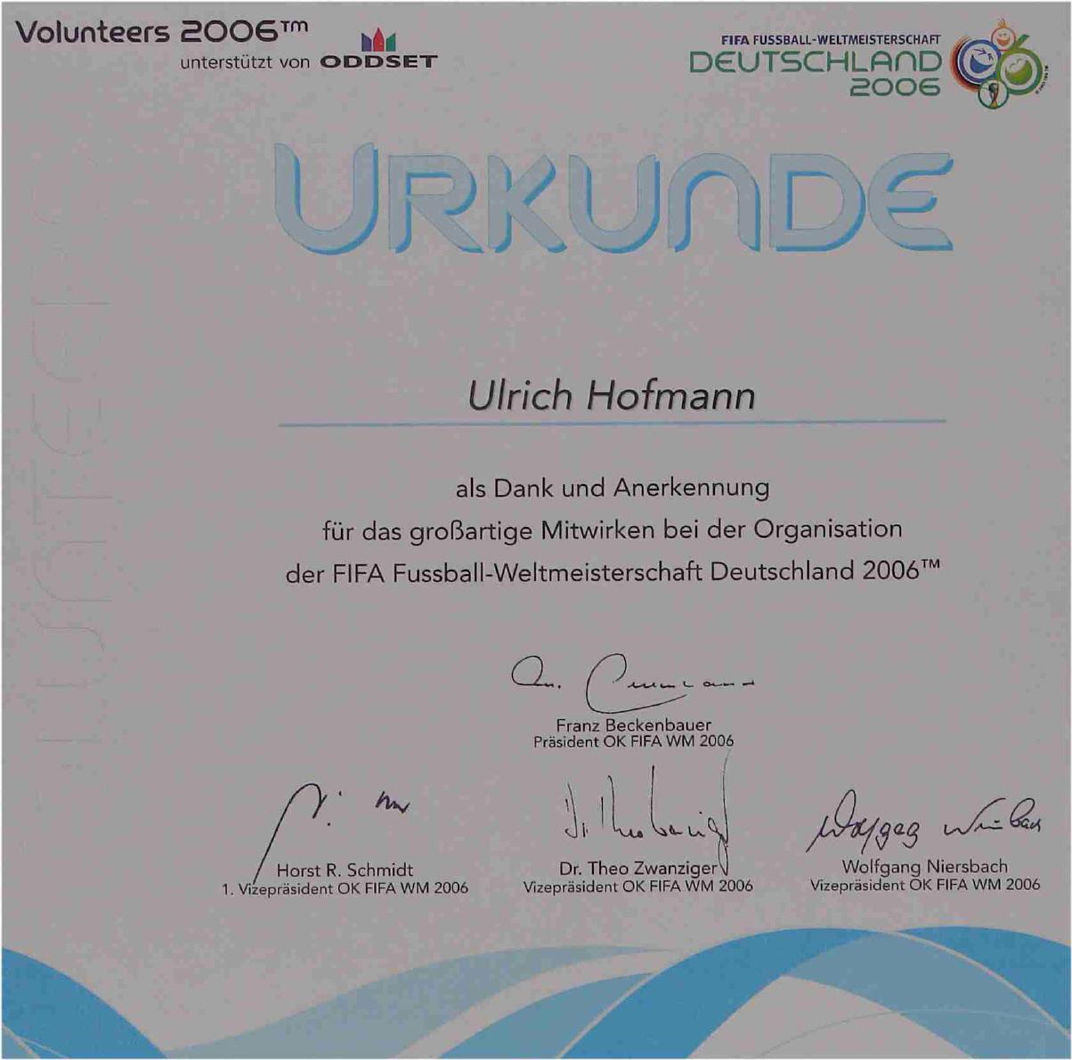 Eine Urkunde für Uli Hofmann für das Mitwirken bei der Organisation der Weltmeisterschaft zweitausendsechs